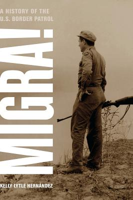 Migra!: A History of the U.S. Border Patrol Cover Image