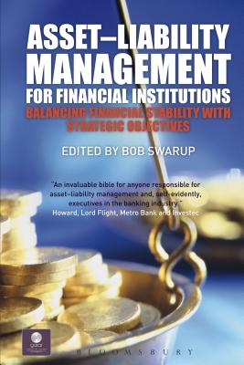 Asset-Liability Management for Financial Institutions: Balancing Financial Stability with Strategic Objectives (Key Concepts #1) Cover Image