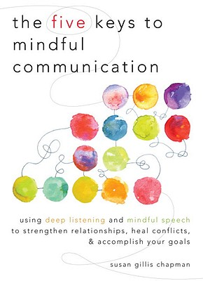 The Five Keys to Mindful Communication Cover