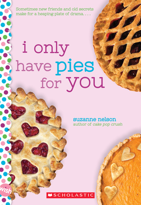 Cover for I Only Have Pies for You