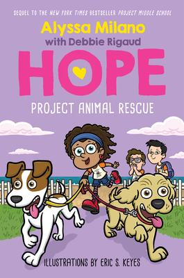 Project Animal Rescue (Alyssa Milano's Hope #2) Cover Image