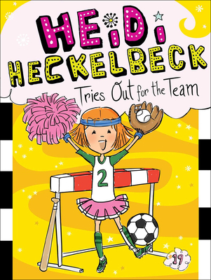 Heidi Heckelbeck Tries Out for the Team Cover Image