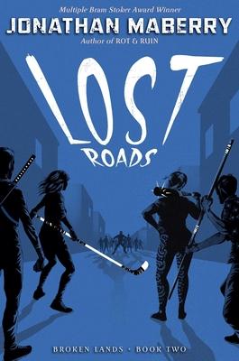 Lost Roads (Broken Lands #2) Cover Image