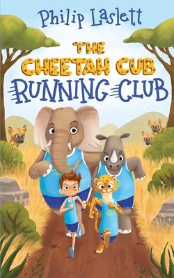 The Cheetah Cub Running Club Cover Image