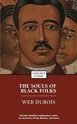 The Souls of Black Folk (Enriched Classics) Cover Image