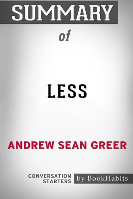 Summary of Less by Andrew Sean Greer: Conversation Starters Cover Image