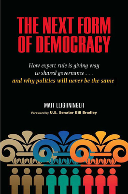 The Next Form of Democracy Cover