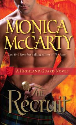 The Recruit: A Highland Guard Novel Cover Image