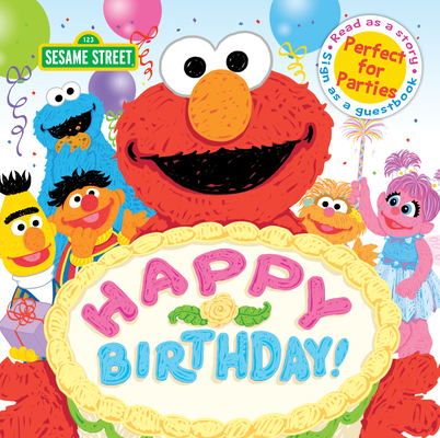 Happy Birthday!: A Birthday Party Book (Sesame Street Scribbles) Cover Image