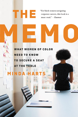 The Memo: What Women of Color Need to Know to Secure a Seat at the Table Cover Image