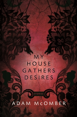 My House Gathers Desires Cover