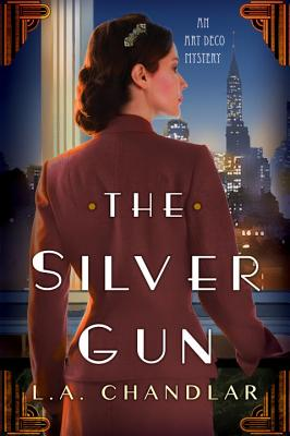 The Silver Gun (An Art Deco Mystery #1) Cover Image