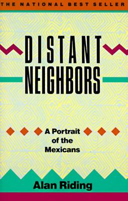 Distant Neighbors: A Portrait of the Mexicans Cover Image