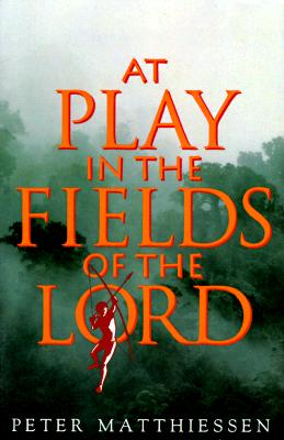 At Play in the Fields of the Lord Cover