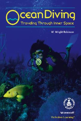 Ocean Diving: Traveling Through Inner Space (Cover-To-Cover Books) Cover Image