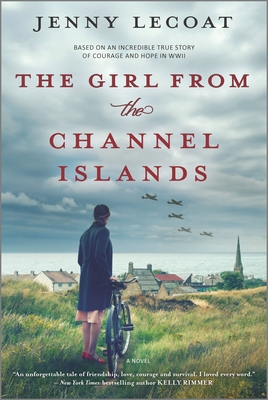 The Girl from the Channel Islands: A WWII Novel Cover Image