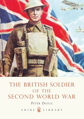 The British Soldier of the Second World War Cover
