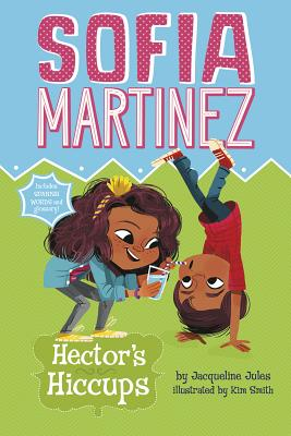 Hector's Hiccups (Sofia Martinez) Cover Image