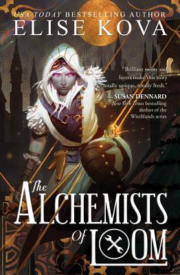 The Alchemists of Loom (Loom Saga) Cover Image