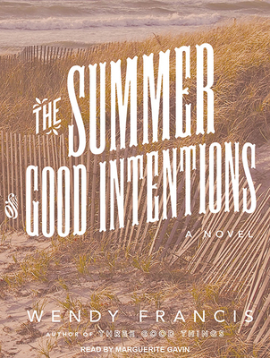 The Summer of Good Intentions Cover Image