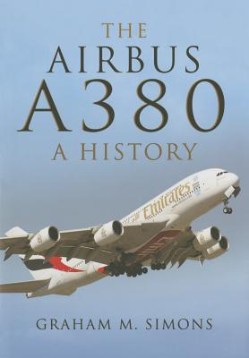 The Airbus A380: A History Cover Image