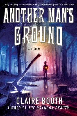 Another Man's Ground: A Mystery (Sheriff Hank Worth Mysteries #2) Cover Image