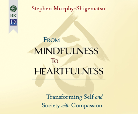 Cover for From Mindfulness to Heartfulness