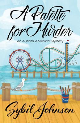 A Palette for Murder (Aurora Anderson Mystery #3) Cover Image