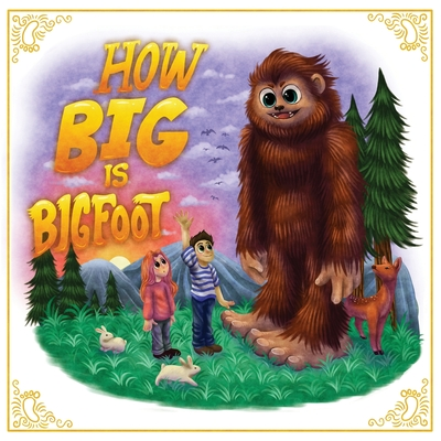 How Big is Bigfoot? Cover Image
