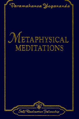 Metaphysical Meditations: Universal Prayers, Affirmations, and Visualizations Cover Image