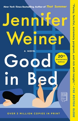 Good in Bed (20th Anniversary Edition): A Novel cover