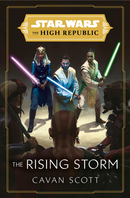 Star Wars: The Rising Storm (The High Republic) (Star Wars: The High Republic #2) Cover Image
