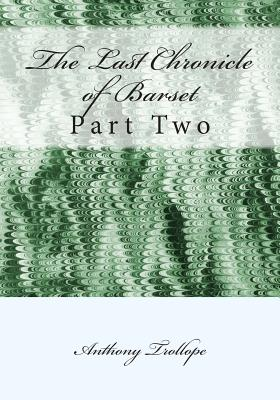 The Last Chronicle of Barset: Part Two Cover Image