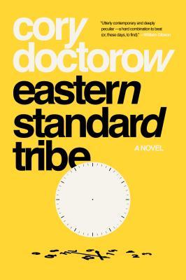 Eastern Standard Tribe: A Novel Cover Image