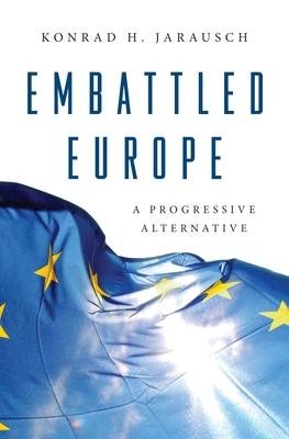 Embattled Europe: A Progressive Alternative Cover Image