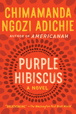 Purple Hibiscus: A Novel Cover Image