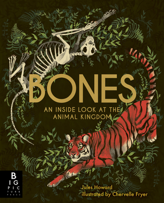 Bones: An Inside Look at the Animal Kingdom Cover Image