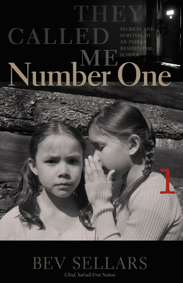 They Called Me Number One: Secrets and Survival at an Indian Residential School Cover Image