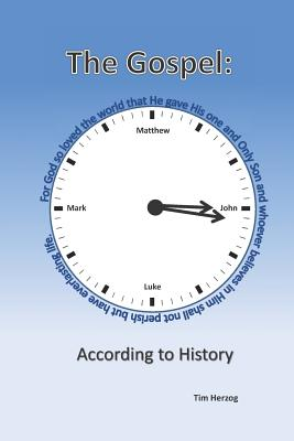 The Gospel: According to History: A Historical Account of the life of Jesus Cover Image
