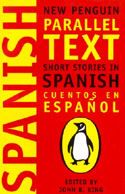 Short Stories in Spanish: New Penguin Parallel Text Cover Image