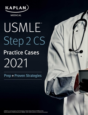 USMLE Step 2 CS Practice Cases 2021: Prep + Proven Strategies (USMLE Prep) Cover Image