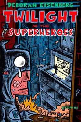 Cover for Twilight of the Superheroes