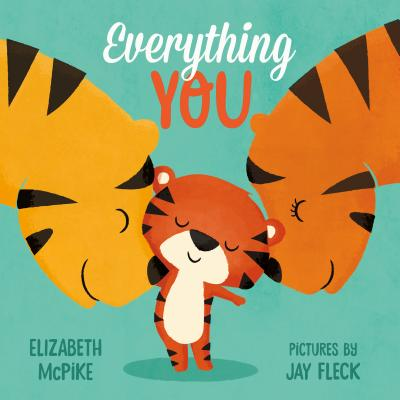 Everything You: A Picture Book Cover Image