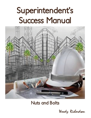 Superintendent's Success Manual: Nuts and Bolts Cover Image