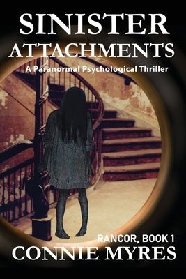 Rancor: Sinister Attachments Cover Image