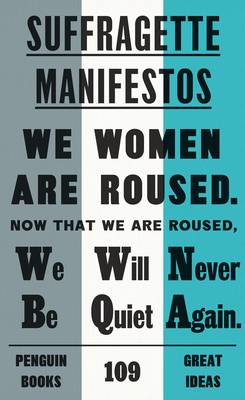 Suffragette Manifestos (Penguin Great Ideas) cover