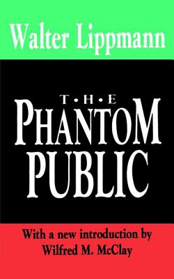 The Phantom Public (Library of Conservative Thought) Cover Image