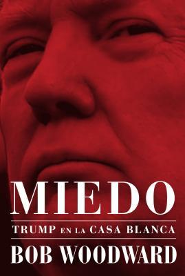 Miedo: Trump en la Casa Blanca = Fear Cover Image