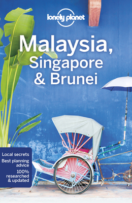 Lonely Planet Malaysia, Singapore & Brunei 15 (Travel Guide) Cover Image