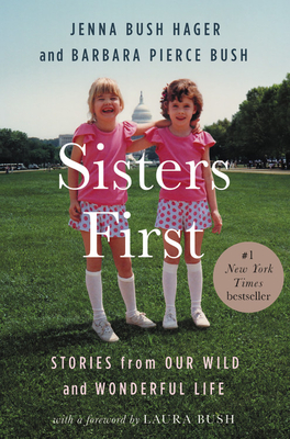Sisters First: Stories from Our Wild and Wonderful Life Cover Image